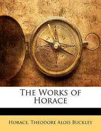 The Works of Horace by Horace