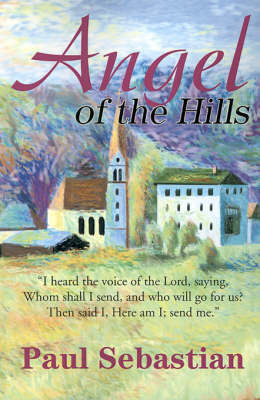 Angel of the Hills by Paul Sebastian