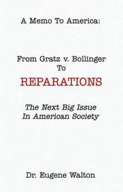 From Gratz V. Bollinger to Reparations by Dr Eugene Walton image