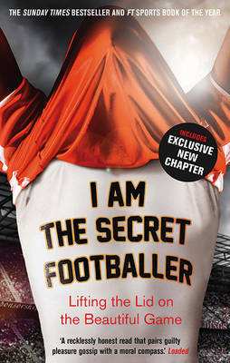 I Am The Secret Footballer by Anon