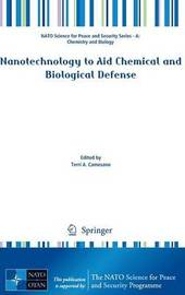 Nanotechnology to Aid Chemical and Biological Defense