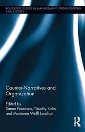Counter-Narratives and Organization
