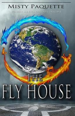 The Fly House by Misty Paquette image