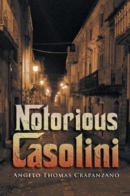 Notorious Casolini by Angelo , Thomas Crapanzano