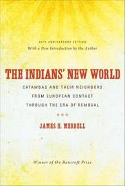 The Indians' New World by James H. Merrell image