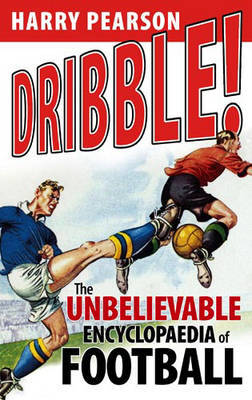 Dribble! by Harry Pearson image