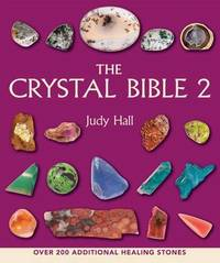 The Crystal Bible 2 by Judy Hall image