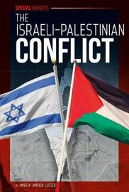 The Israeli-Palestinian Conflict by Marcia Amidon L'Usted