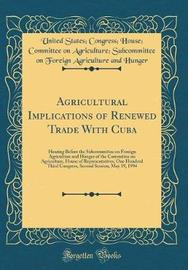 Agricultural Implications of Renewed Trade with Cuba by United States Hunger image