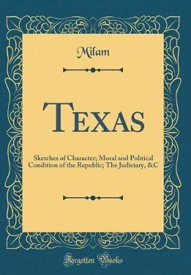 Texas by Milam Milam