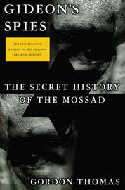 Gideon's Spies: The Secret History of the Mossad by Gordon Thomas image