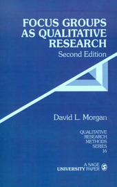 Focus Groups as Qualitative Research by David L. Morgan image