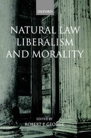 Natural Law, Liberalism, and Morality image