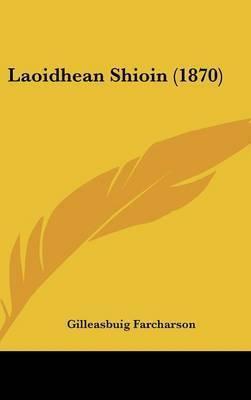 Laoidhean Shioin (1870) by Gilleasbuig Farcharson