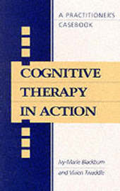 Cognitive Therapy in Action by Vivien Twaddle image