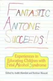 Fantastic Antone Succeeds by Judith Kleinfeld