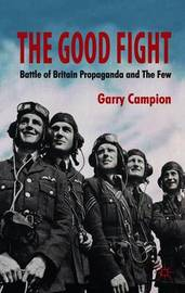 The Good Fight by G Campion