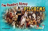 I'm Reading about the Pilgrims by Carole Marsh