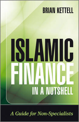 Islamic Finance in a Nutshell by Brian B. Kettell image