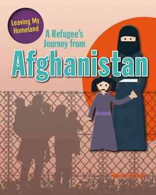 A Refugee's Journey from Afghanistan by Mason Helen