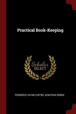 Practical Book-Keeping by Frederick Hayne Carter image