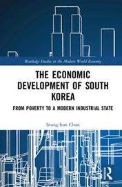 The Economic Development of South Korea by Seung-hun Chun
