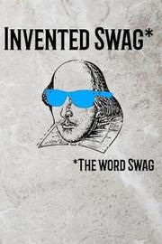 Invented Swag* by Faculty Loungers