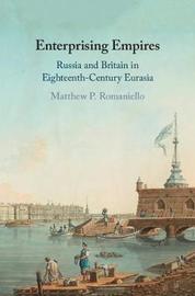 Enterprising Empires by Matthew P Romaniello