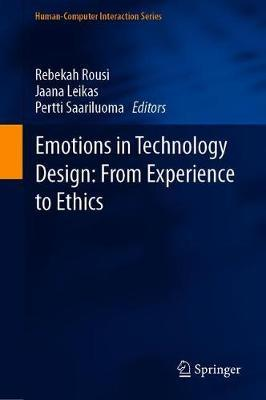 Emotions in Technology Design: From Experience to Ethics