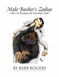 Male Basher's Zodiac by Barb Rogers