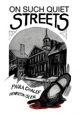 On Such Quiet Streets by Gold Chalef & Henrietta Isler Paula Gold Chalef & Henrietta Isler image