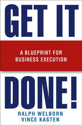 Get it Done! by Ralph Welborn