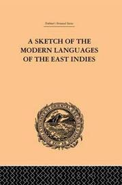A Sketch of the Modern Languages of the East Indies by Robert Needham Cust image