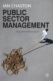 Public Sector Management by Ian Chaston