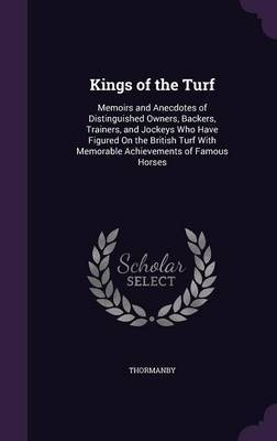Kings of the Turf by . Thormanby