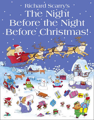 Richard Scarry's The Night Before the Night Before Christmas by Richard Scarry