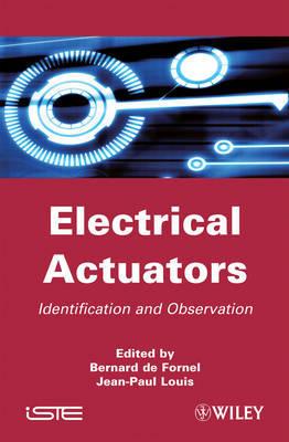 Electrical Actuators by Bernard De Fornel