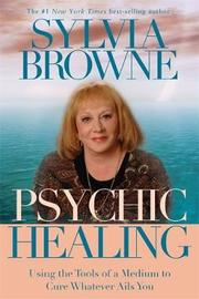 Psychic Healing by Sylvia Browne image