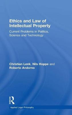 Ethics and Law of Intellectual Property by Christian Lenk image
