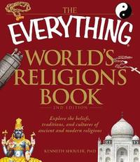 The Everything World's Religions Book by Kenneth Shouler image