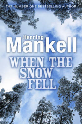 When the Snow Fell by Henning Mankell image
