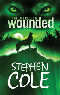 Wounded: Bk.1 by Stephen Cole image