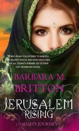 Jerusalem Rising by Barbara M Britton image