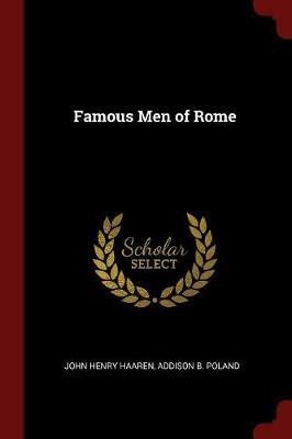 Famous Men of Rome by John Henry Haaren
