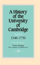 A History of the University of Cambridge A History of the University of Cambridge: Series Number 2: Volume 2 by Victor Morgan