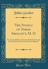 The Novels of Tobias Smollett, M. D by Tobias Smollett