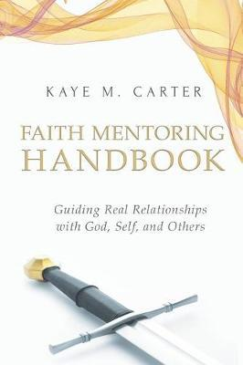 Faith Mentoring Handbook by Kaye M Carter image