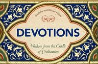 Devotions: Wisdom from the Cradle of Civilization by Olivier Follmi