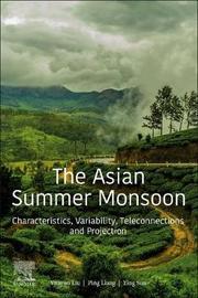 The Asian Summer Monsoon by Yunyun Liu