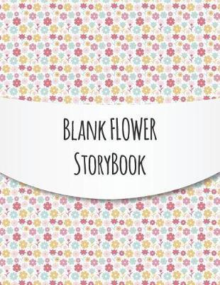 Blank Flower Story book by Blue Elephant Books